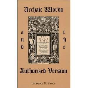 Archaic Words and the AV by Vance